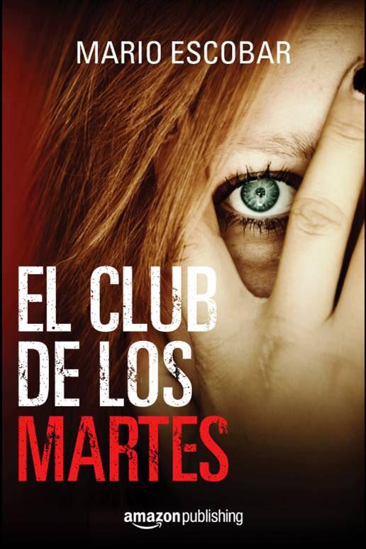 el_club_de_los_martes_mario_escobar-libros4-com_